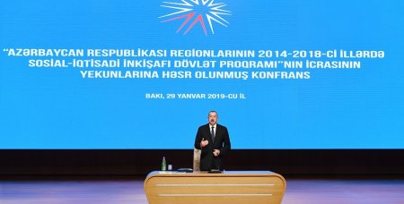 Regionların 2014-2018-ci illərdə sosial-iqtisadi inkişafı Dövlət Proqramının icrasının yekunlarına həsr olunan konfrans keçirilir